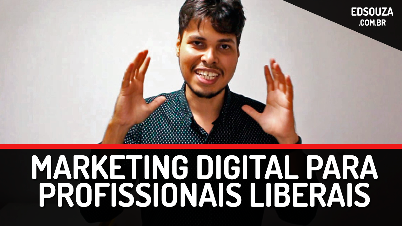 Como usar o marketing digital para Profissionais Liberais e vender mais